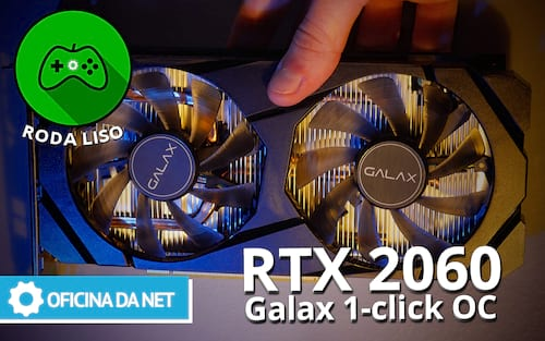 Review RTX 2060 Galax OC: Entrada ao Ray Tracing