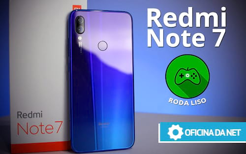 Xiaomi Redmi Note 7 é bom para jogos? - RODA LISO