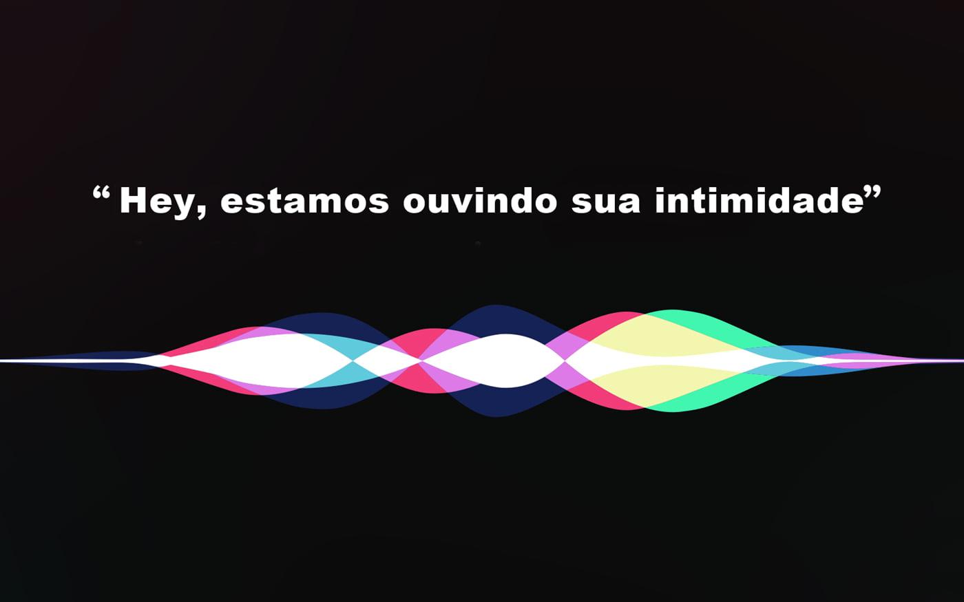 Hey, Siri: Sua intimidade podia ser ouvida pela Apple sem seu consentimento
