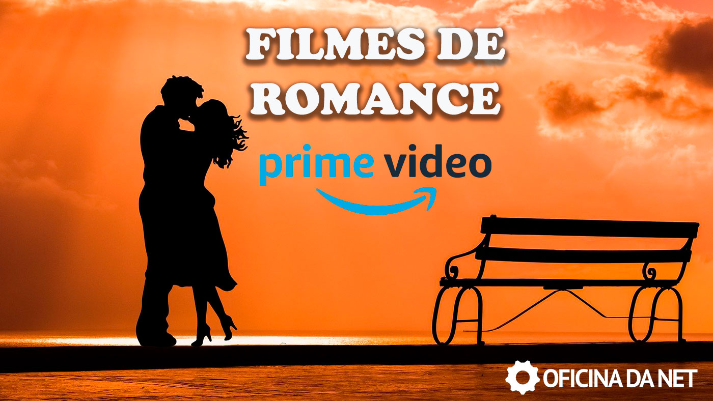 10 filmes de romance para assistir no Amazon Prime Video