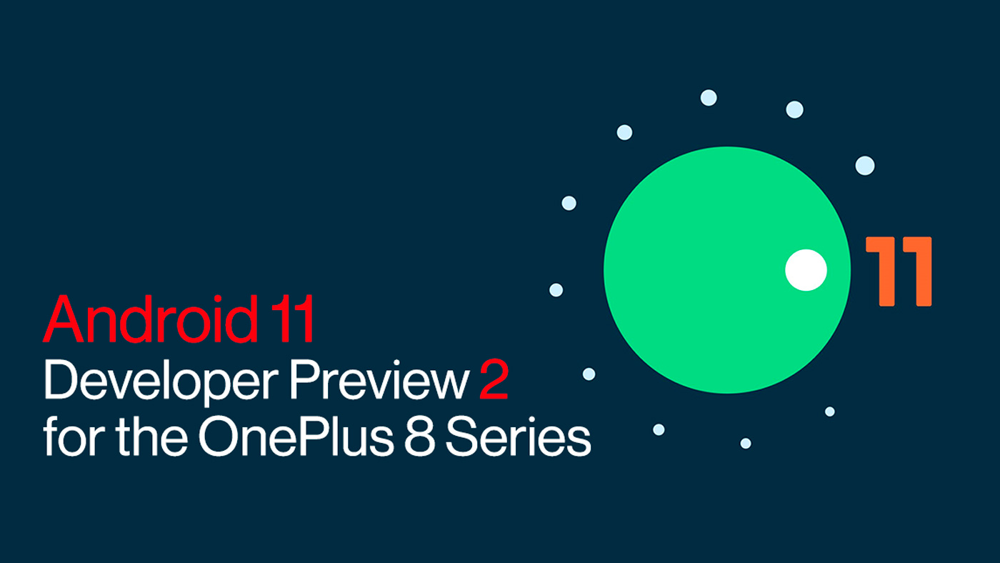 OnePlus 8 e OnePlus 8 Pro recebem Android 11 Developer Preview 2