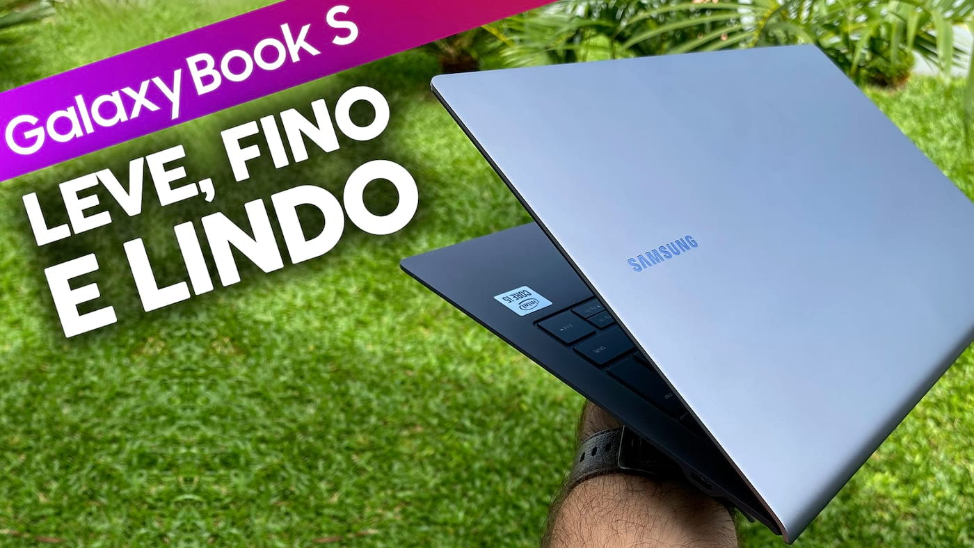 Review Notebook Samsung Galaxy Book S : Leve, fino e lindo, mas VALE A PENA?