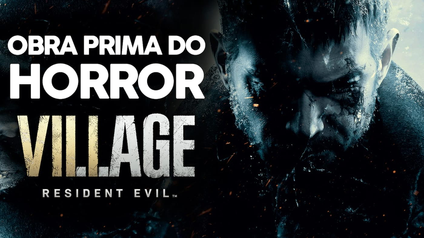 Review Resident Evil Village: Uma obra prima do horror