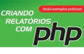 Novatec Livros: Criando relatórios com PHP
