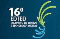 16 EDTED - Encontro de Design e Tecnologia Digital