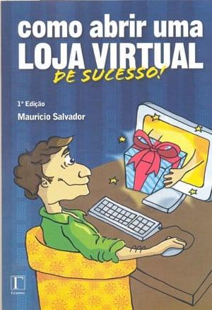 Resenha do livro Como abrir uma LOJA VIRTUAL de sucesso